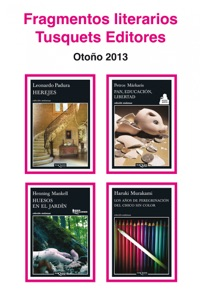 Fragmentos literarios Tusquets Editores Otoño 2013 - Leonardo Padura, Petros Márkaris, Henning Mankell & Haruki Murakami pdf download