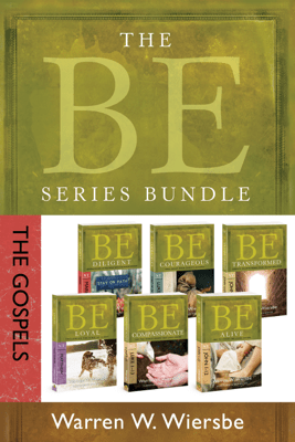 The BE Series Bundle: The Gospels - Warren W. Wiersbe