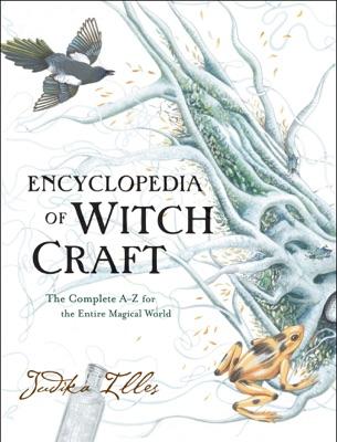 Encyclopedia of Witchcraft - Judika Illes pdf download
