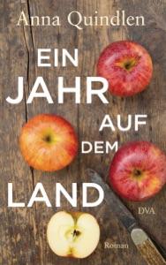 Ein Jahr auf dem Land - Anna Quindlen pdf download