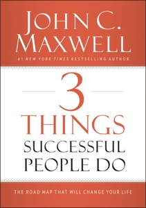 3 Things Successful People Do - John C. Maxwell pdf download
