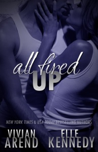 All Fired Up - Vivian Arend & Elle Kennedy pdf download