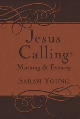 Jesus Calling Morning and Evening Devotional - Sarah Young