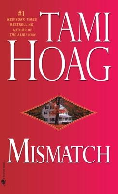 Mismatch - Tami Hoag pdf download