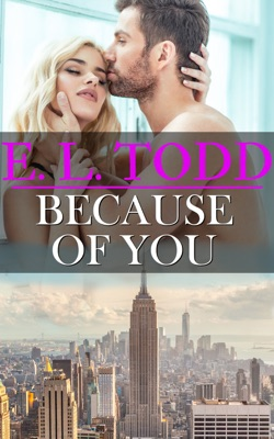 Because of You (Forever and Ever #12) - E. L. Todd pdf download