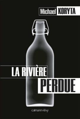 La Rivière perdue - Michael Koryta pdf download