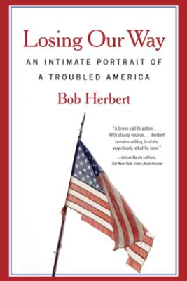 Losing Our Way - Bob Herbert