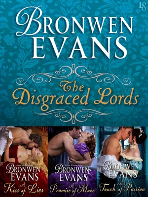The Disgraced Lords Series 3-Book Bundle - Bronwen Evans pdf download