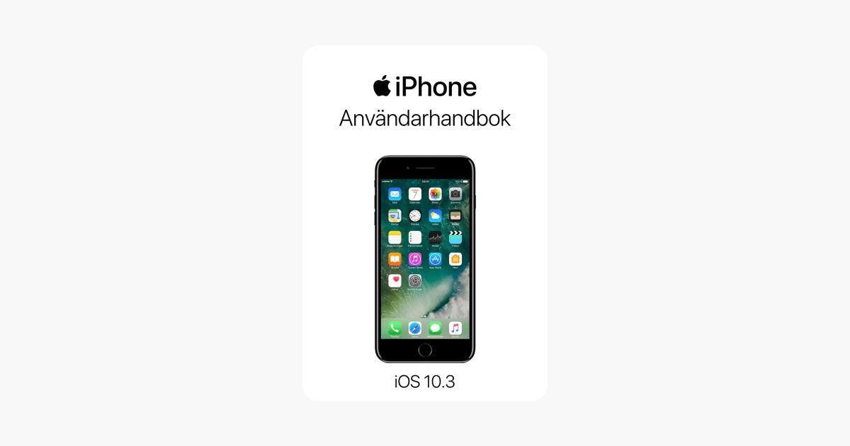 iPhone Användarhandbok för iOS 10.3 i Apple Books