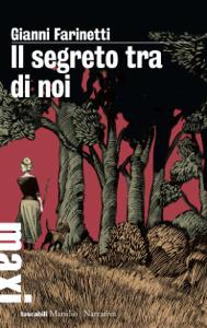 Il segreto tra di noi - Gianni Farinetti pdf download