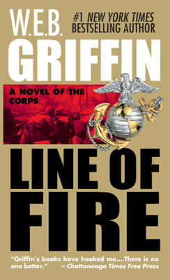 Line of Fire - W. E. B. Griffin pdf download