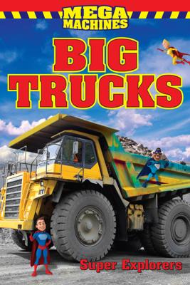 Big Trucks - Super Explorers