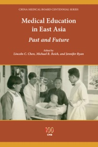Medical Education in East Asia - Lincoln C. Chen, Michael R. Reich & Jennifer Ryan pdf download