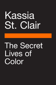 The Secret Lives of Color - Kassia St Clair pdf download