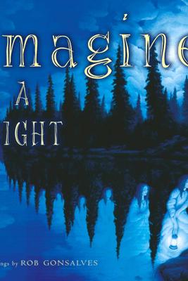 Imagine a Night - Sarah L. Thomson & Rob Gonsalves
