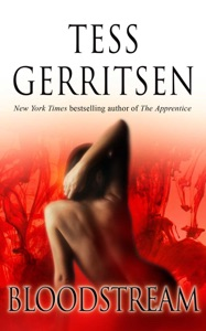 Bloodstream - Tess Gerritsen pdf download