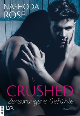 Crushed - Zersprungene Gefühle - Nashoda Rose pdf download