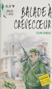 Balade à Crèvecoeur - Pierre Colin-Thibert pdf download