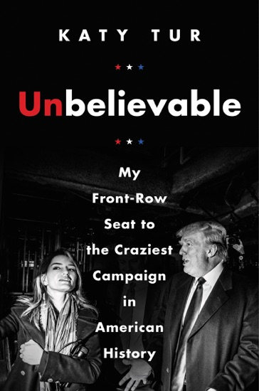 Unbelievable by Katy Tur PDF Download