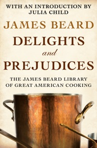 Delights and Prejudices - James Beard pdf download