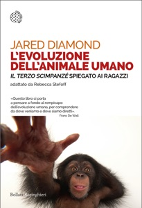 L'evoluzione dell'animale umano - Jared Diamond pdf download