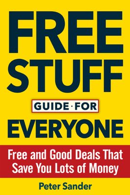 Free Stuff Guide for Everyone Book - Peter Sander