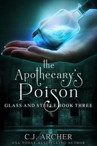 The Apothecary's Poison - C.J. Archer pdf download