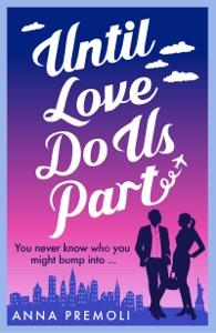 Until Love Do Us Part - Anna Premoli pdf download