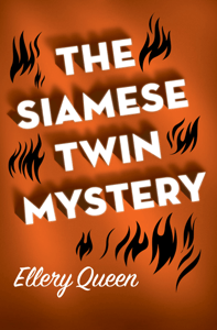 The Siamese Twin Mystery - Ellery Queen pdf download