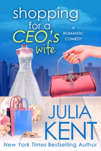 Shopping for a CEO's Wife - Julia Kent pdf download