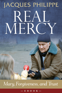 Real Mercy - Jacques Philippe pdf download