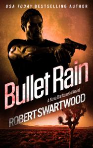 Bullet Rain - Robert Swartwood pdf download