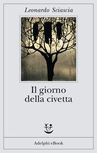 Il giorno della civetta - Leonardo Sciascia pdf download