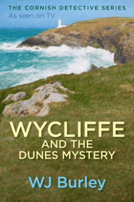 Wycliffe and the Dunes Mystery - W.J. Burley