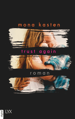 Trust Again - Mona Kasten pdf download