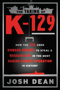 The Taking of K-129 - Josh Dean pdf download