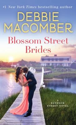 Blossom Street Brides - Debbie Macomber pdf download