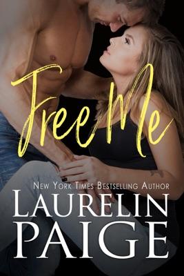 Free Me - Laurelin Paige pdf download