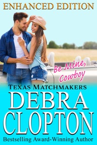 Be Mine, Cowboy Enhanced Edition - Debra Clopton pdf download