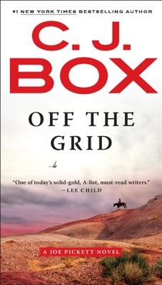 Off the Grid - C. J. Box pdf download