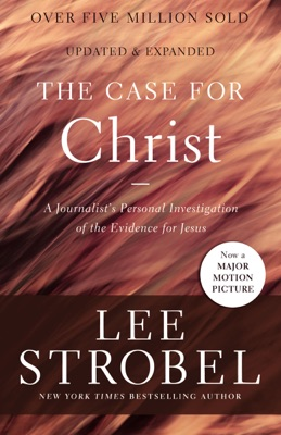 The Case for Christ - Lee Strobel pdf download