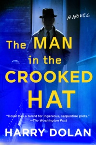 The Man in the Crooked Hat - Harry Dolan pdf download