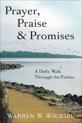 Prayer, Praise & Promises - Warren W. Wiersbe