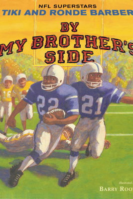 By My Brother's Side - Tiki Barber & Ronde Barber