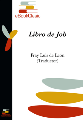 Libro de Job (Anotada) - Fray Luis de León pdf download