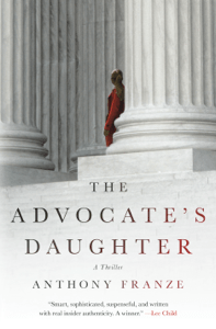 The Advocate's Daughter - Anthony Franze pdf download