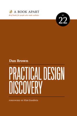 Practical Design Discovery - Dan Brown
