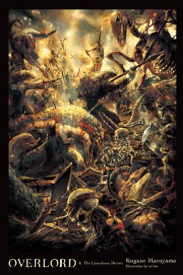 Overlord, Vol. 4 (light novel) - Kugane Maruyama & so-bin