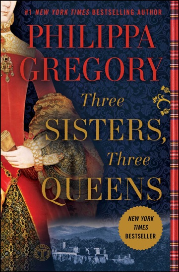 Three Sisters, Three Queens - Philippa Gregory pdf download