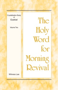 The Holy Word for Morning Revival - Crystallization-study of Ezekiel, Volume 2 - Witness Lee pdf download